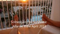 Solnedgång SunPrime Atlantic View 2013